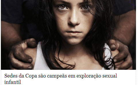Brasil - Denúncia envolvendo criança e adolescente aumentou na Copa