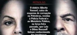 """Capa da revista """"Veja"""" com denúncia contra Dilma e Lula no caso da Petrobras."""