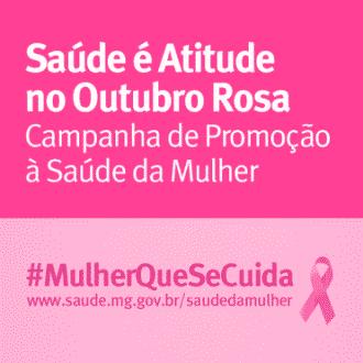 MG - 'Outubro Rosa' tem ações de conscientização sobre câncer de mama e colo do útero para as mineiras