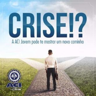 Montes Claros - Empreender em momento de crise será tema de painel da ACI Jovem