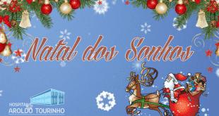 """Montes Claros - Hospital Aroldo Tourinho lança campanha """"Natal dos Sonhos"""""""
