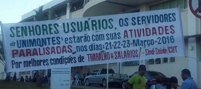 Montes Claros - Servidores do Hospital Universitário Clemente de Faria seguem em paralisação