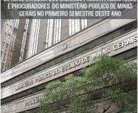 MG - Supersalários: em apenas três meses, promotores e procuradores de Minas receberam mais de R$ 160 milhões