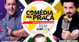 Cultura Moc - Comédia na Praça reúne talentos do humor nacional no Montes Claros Shopping