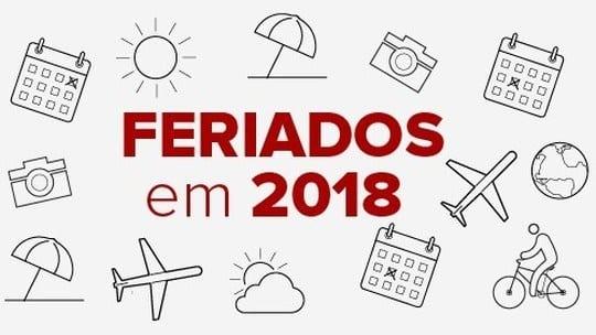 Confira a lista de feriados e pontos facultativos em 2018