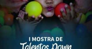 Câmara Municipal de Montes Claros promove I Mostra de Talentos Down