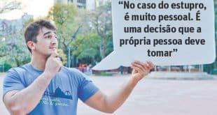 Para o atleta Guilherme Andrade, 20, a mulher decide se aborta