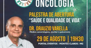 Montes Claros - Associação Presente traz o Dr. Drauzio Varella para abrir o 3° Congresso Nacional de Oncologia