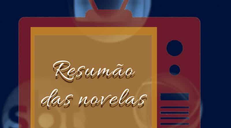 TV - Resumão das Novelas – 1º de outubro