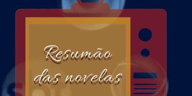 TV – Resumão das Novelas; 26 de maio