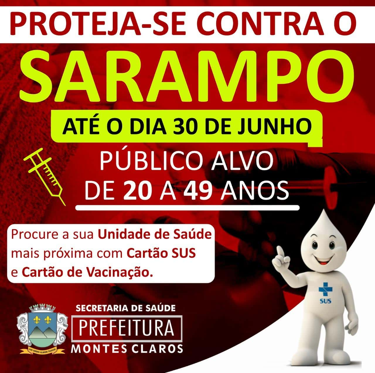 Montes Claros - A cidade de Montes Claros oferece diversos pontos de vacinação contra o Sarampo